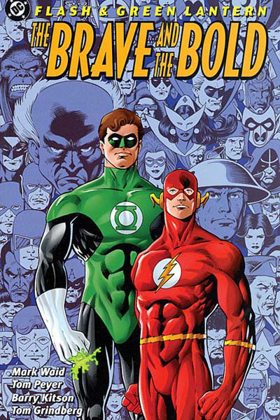 Brave and The Bold With The Flash and Green Lantern