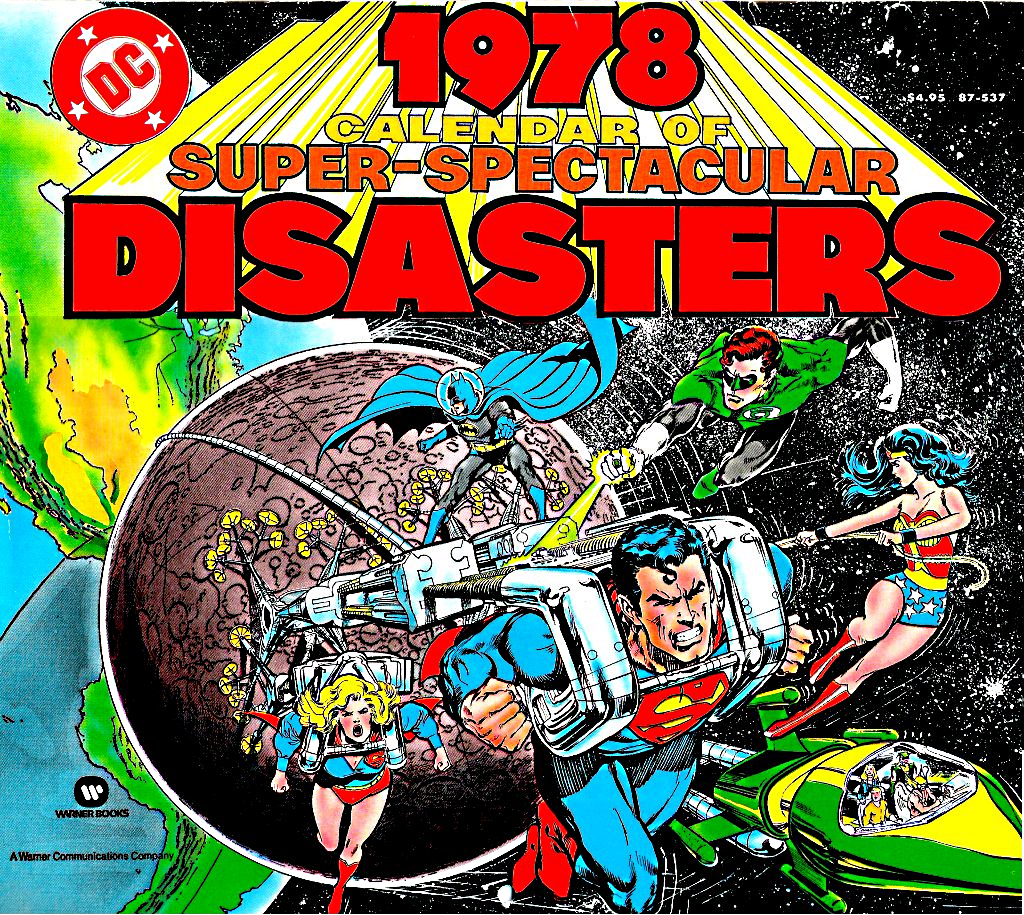 DC 1978 Calendar of Super-Spectacular Disasters